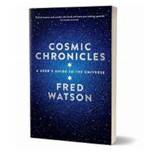 Cosmic Chronicles – Fred Watson
